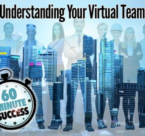 Understanding Your Virtual Team